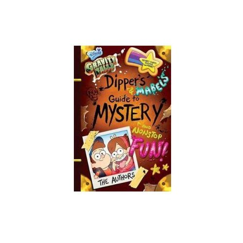 Gravity Falls Dipper's and Mabel's Guide to Mystery and Nons, książka z kategorii Literatura obcojęzyczna