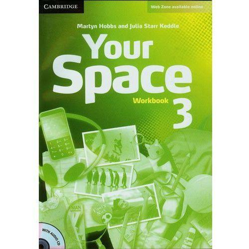 Your Space 3 Workbook (zeszyt ćwiczeń) with Audio CD (opr. miękka)