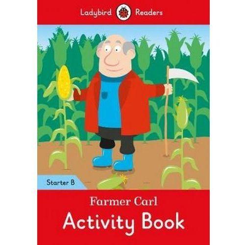 Farmer Carl Activity Book - Ladybird Readers Starter Level B (9780241283318)