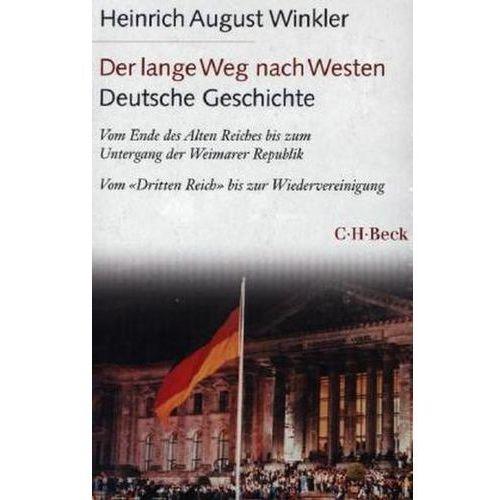 Der lange Weg nach Westen. Deutsche Geschichte, 2 Bde.