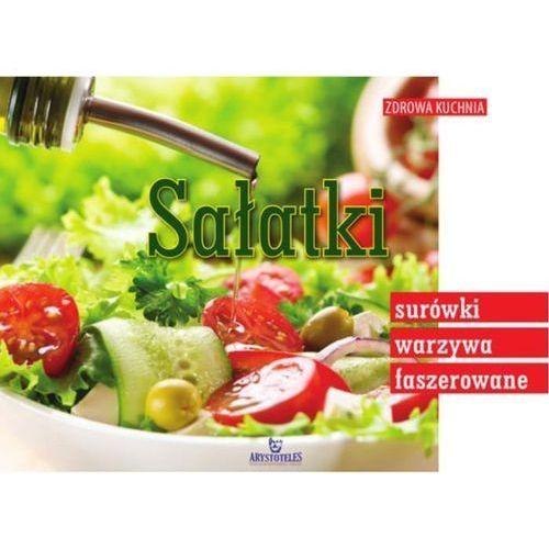 Sałatki, surówki, warzywa faszerowane - Małgorzata Szcześniak (2017)