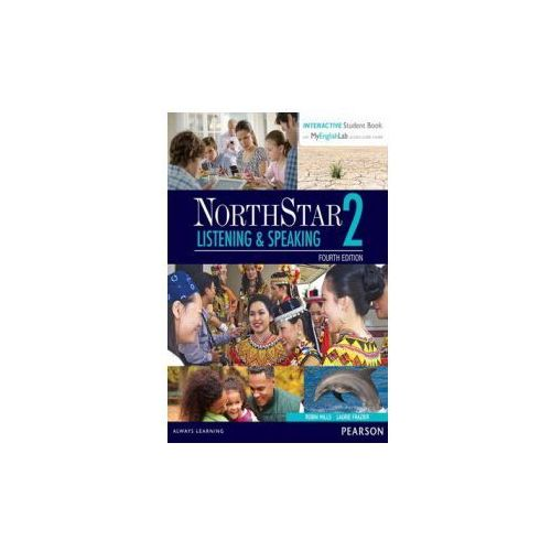NorthStar Listening & Speaking 2 with Interactive Student Book and MyEnglishLab (9780134280813)
