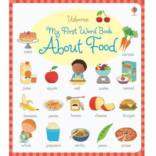 My First Word Book About Food (20 str.)