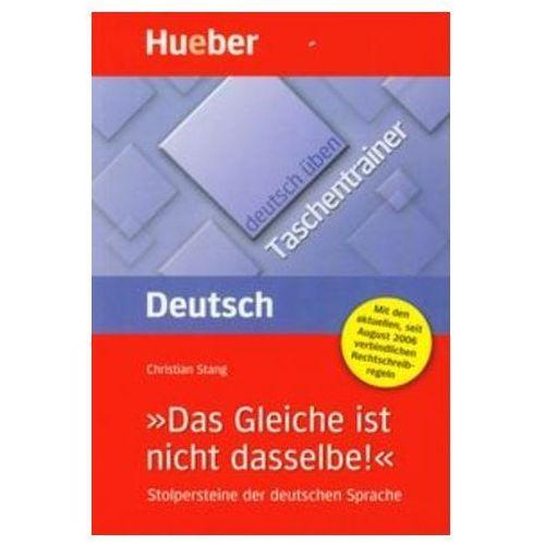 Deutsch uben Taschentrainer Das Gleiche ist nicht dasselbe (opr. miękka)