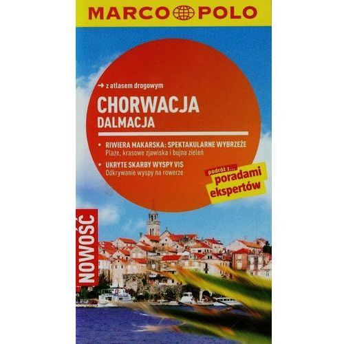 Chorwacja Dalmacja. Marco Polo przewodnik (2013)