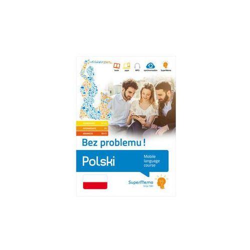 Polski Bez problemu poziom podstawowy A1-A2, średni B1, zaawansowany B2-C1) - Młodnicka Monika, SuperMemo World