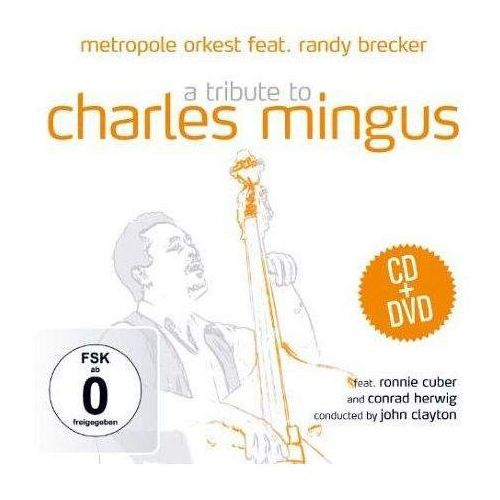 Zyx Metropole orkestr - a tribute to charles mingus