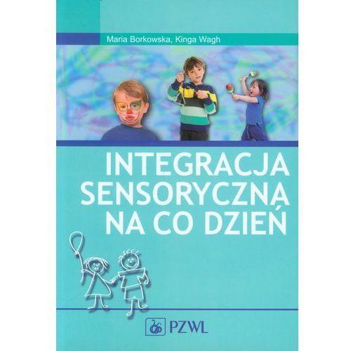 INTEGRACJA SENSORYCZNA NA CO DZIEŃ Z PŁYTĄ CD (oprawa miękka) (Książka), książka w oprawie miękkej