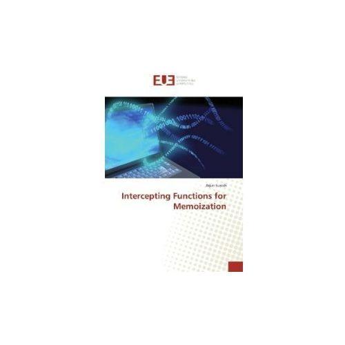 Intercepting Functions for Memoization (9783841666123)