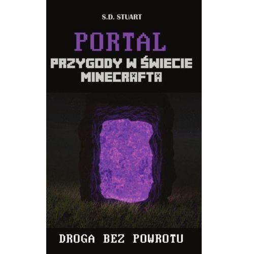 Portal. Przygody w świecie Minecrafta - Dostawa zamówienia do jednej ze 170 księgarni Matras za DARMO, S D Stuart