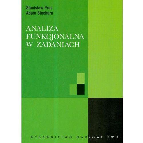 Analiza funkcjonalna w zadaniach, Stanisław Prus, Adam Stachura