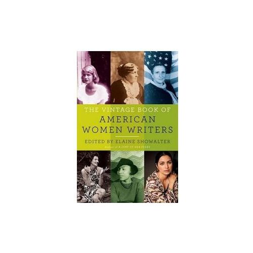 The Vintage Book of American Women Writers (9781400034451)