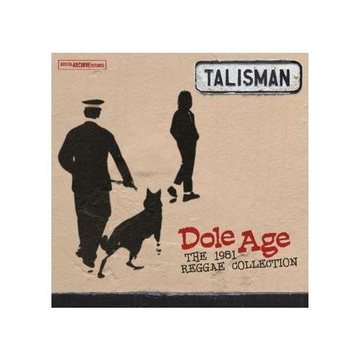 Talisman - Dole Age - The 1981 Reggae Collection
