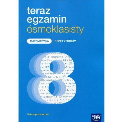 OKAZJA - Teraz egzamin ósmoklasisty Matematyka Repetytorium - Jerzy Janowicz (192 str.)
