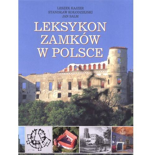 Leksykon zamków w Polsce (592 str.)