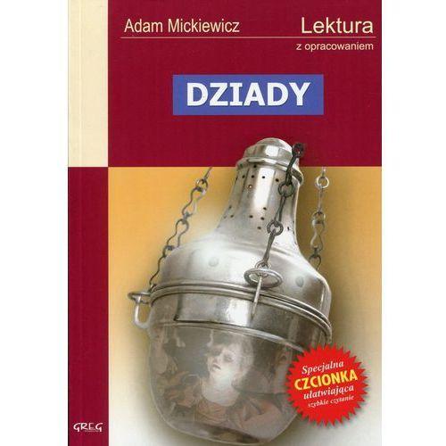 Adam Mickiewicz. Dziady - lektury z omówieniem, liceum i technikum. (2001)