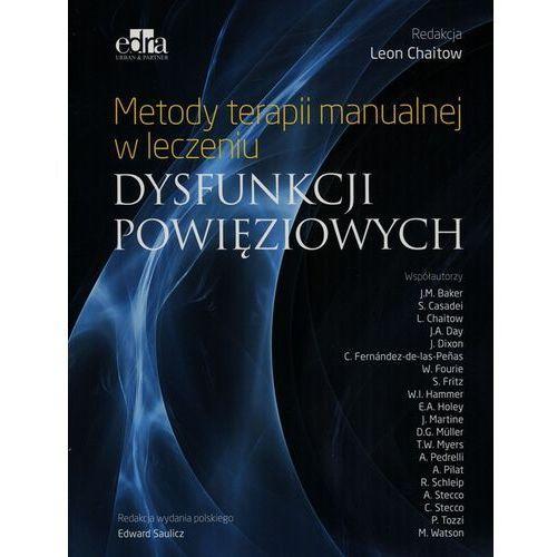 Metody terapii manualnej w leczeniu dysfunkcji powięziowych (360 str.)