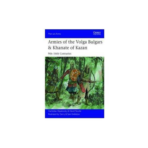 Armies of the Volga Bulgars & Khanate of Kazan (9781782000792)