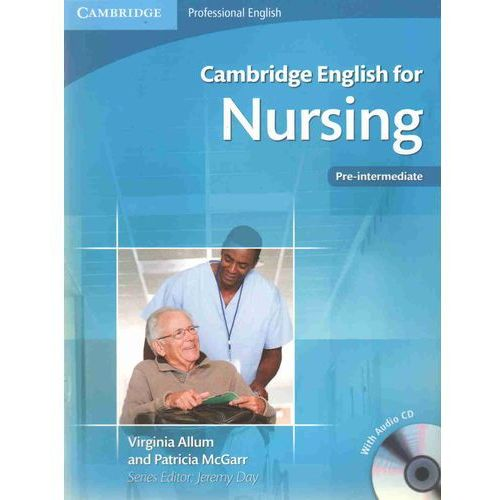 Cambridge English for Nursing Pre-intermediate Student's Boo (111 str.)