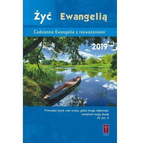 Żyć Ewangelią - Codzienna Ewangelia z rozważaniami 2018 (oprawa zintegrowana) (9788363459925)