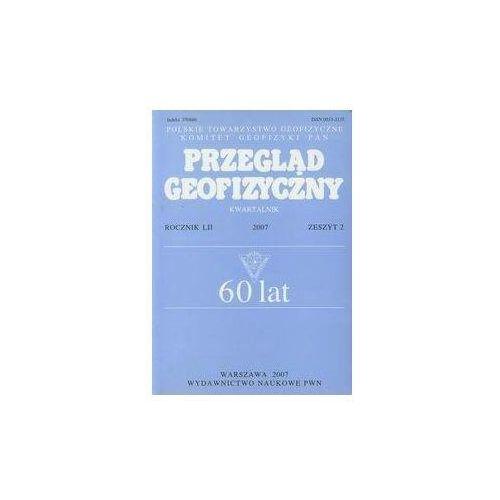 Przegląd Geograficzny Rocznik Lii 2007 Zeszyt 2 (opr. miękka)