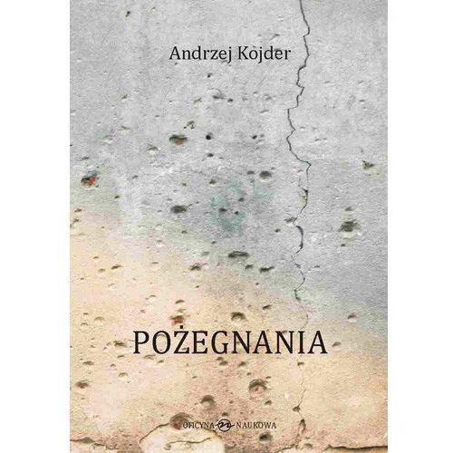 Pożegnania, Andrzej Kojder