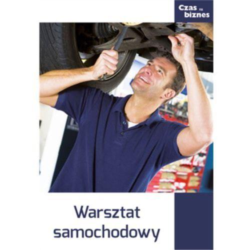 Czas na biznes: Warsztat samochodowy (10 str.)