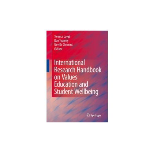 International Research Handbook on Values Education and Student Wellbeing (9789048186747)