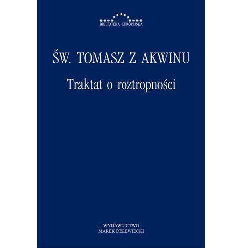 Traktat o roztropności - Św. Tomasz z Akwinu, Włodzimierz Galewicz