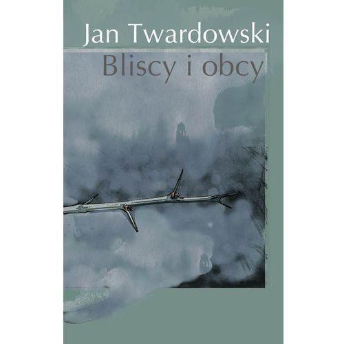 Bliscy I Obcy (50 str.)