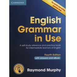 English Grammar in Use Book with Answers and Interactive eBook: Self-Study Reference and Practice Book for Intermediate Learners of English, Murphy Raymond