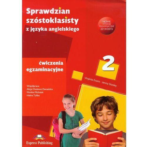 Sprawdzian Szóstoklasisty z Języka Angielskiego Ćwiczenia Egzaminacyjne Część 2 (2014)
