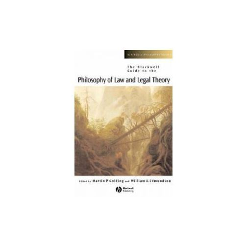 Blackwell Guide to the Philosophy of Law and Legal Theory (9780631228325)