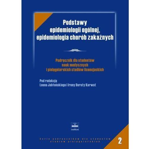 Podstawy epidemiologii ogólenej, epidemiologia chorób zakaźnych, oprawa miękka