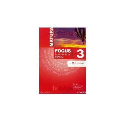 Matura Focus 3 B1/B1+. Podręcznik + Word Store + MyEnglishLab (9788376008448)