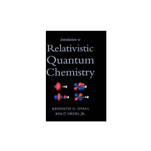 Introduction to Relativistic Quantum Chemistry (9780195140866)