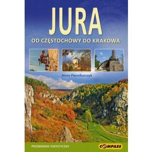 JURA - OD CZĘSTOCHOWY DO KRAKOWA przewodnik, oprawa miękka