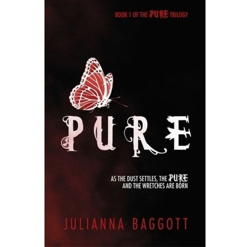 Julianna Baggott - Pure