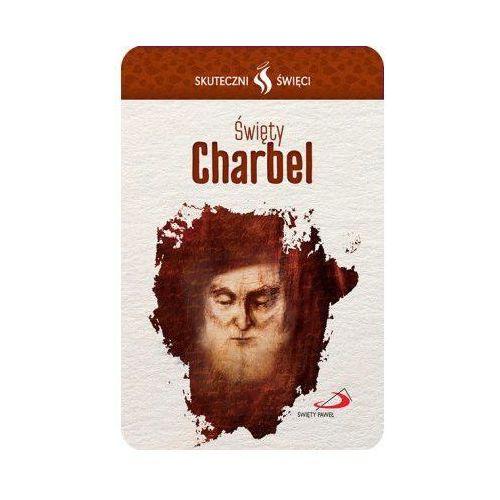 Karta skuteczni święci - święty charbel, marki Praca zbiorowa