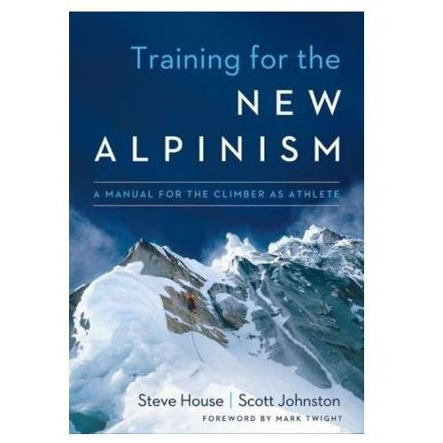 Training for the New Alpinism (9781938340239)