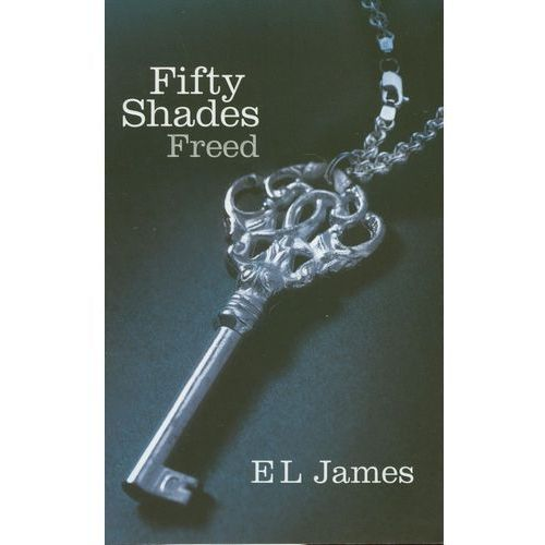Fifty Shades Freed, E. L. James
