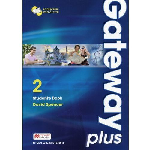 Gateway Plus 2 SB (wer. wieloletnia) MACMILLAN - David Spencer (9788376214993)