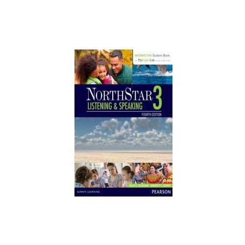 NorthStar Listening & Speaking 3 with Interactive Student Book and MyEnglishLab (9780134280820)