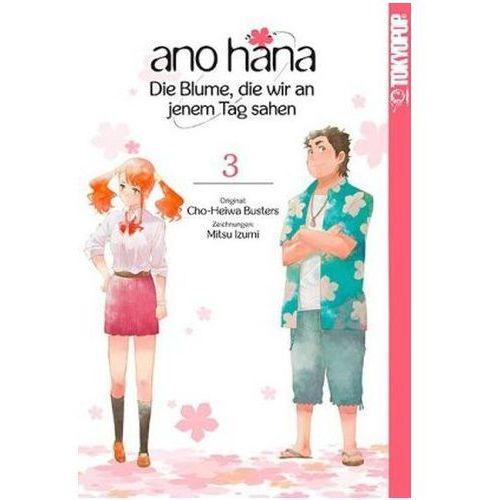 ano hana - Die Blume, die wir an jenem Tag sahen. Bd.3