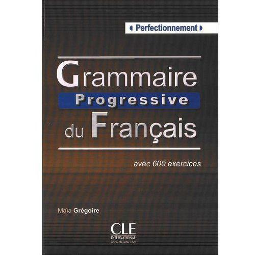 Grammaire Progressive Du Francais Perfectionnement Książka, Gregoire, Maia