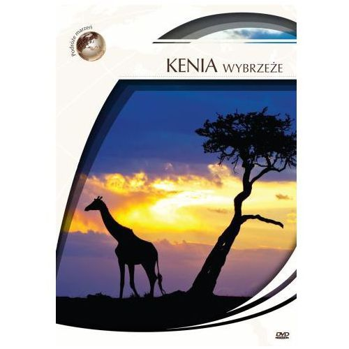 DVD Podróże Marzeń Kenia - Wybrzeże (film)