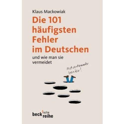 Die 101 häufigsten Fehler im Deutschen und wie man sie vermeidet