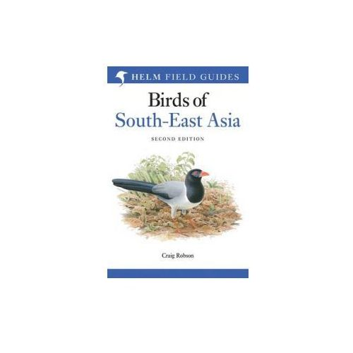 Field Guide to the Birds of South-East Asia (9781472916693)