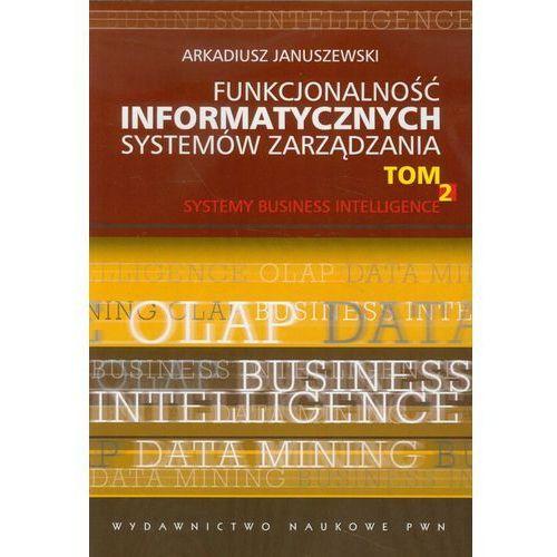 Funkcjonalność informatycznych systemów zarządzania. Tom 2, książka z kategorii Informatyka
