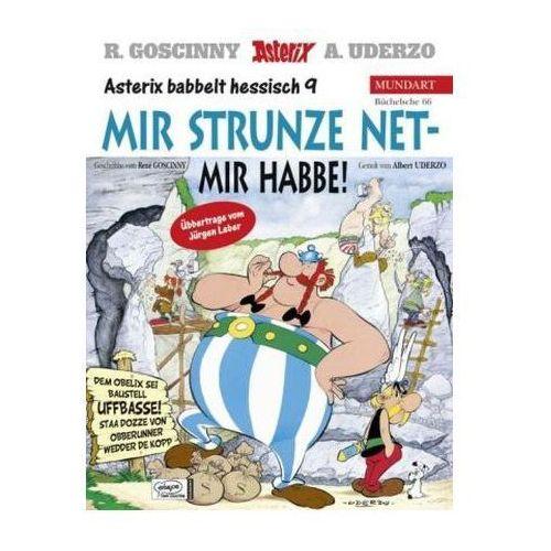 Asterix Mundart - Mir strunze net - mir habbe!. Obelix GmbH & Co.KG, hessische Ausgabe (9783770434701)